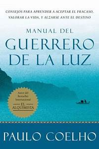 Manual Del Guerrero De La Luz  Warrior Of The Light  A
