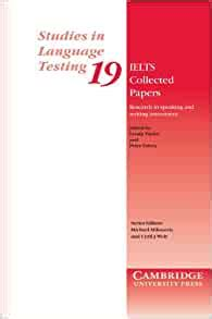 ielts collected papers research  speaking  writing assessment studies  language testing
