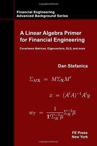 linear algebra primer  financial engineering
