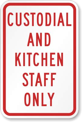 Kitchen Staff Titles by Custodial And Kitchen Staff Only Parking Sign Sku K 4305