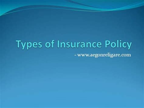 Information On Types Of Insurance Policy |authorstream