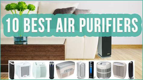 Best Air Top 10 Best Air Purifiers 2019 Air Purifiers Buyer S