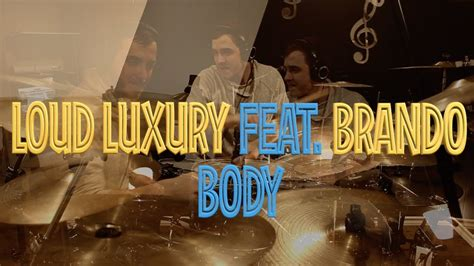 Loud Luxury Feat. Brando (drum Cover