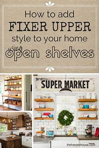 "How to Add ""Fixer Upper"" Style to Your Home - Open"