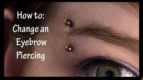 How To Change An Eyebrow Piercing  Youtube