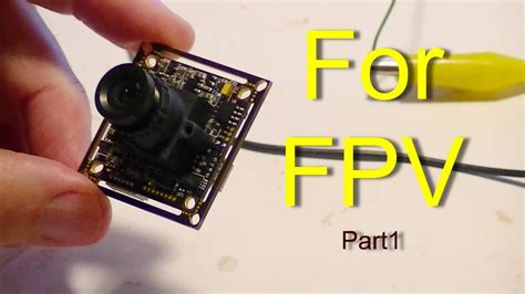 fpv part  sony pz camera review  wiring setup