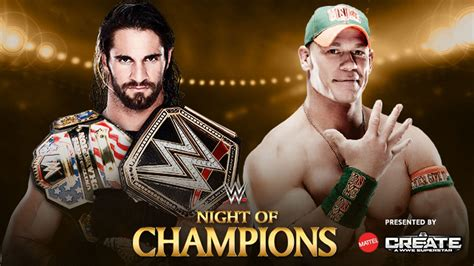 seth rollins  john cena night  champions  full match preview cageside seats