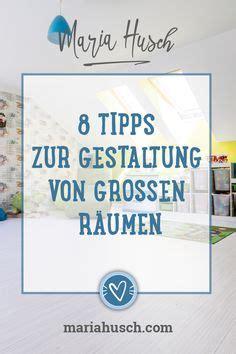 Grosse Räume Gemütlich Gestalten by Die 216 Besten Bilder R 228 Ume Gestalten In 2019