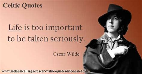 Quotation #3070 from laura moncur's motivational quotations: Oscar Wilde quotes on life and death | Ireland Calling
