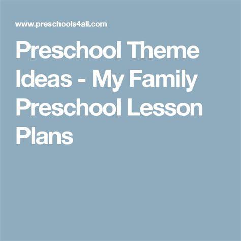 best 25 family preschool themes ideas on 929 | d77160a5710a2396813a91f390793c3f preschool lesson plans preschool themes