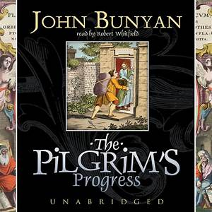 The Pilgrim's Progress - Audiobook by John Bunyan, read by ...