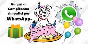 Auguri Di Compleanno Simpatici Per WhatsApp Keyforwebit
