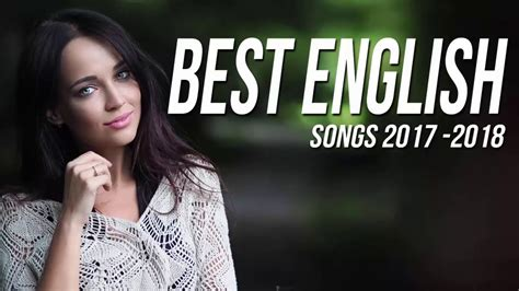 New Best English Songs 2018