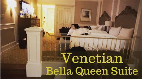 venetian las vegas bella  queen suite youtube