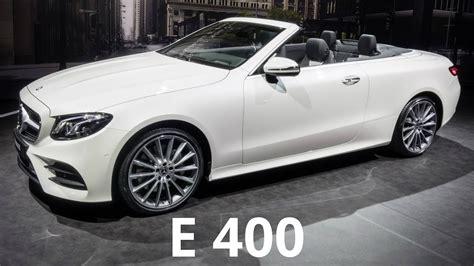 E 400 Convertible by 2017 Mercedes E 400 4matic Cabriolet Sensuous Design