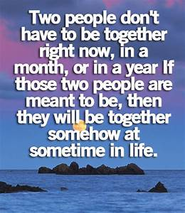 Quotes about Meant To Be Together (73 quotes)