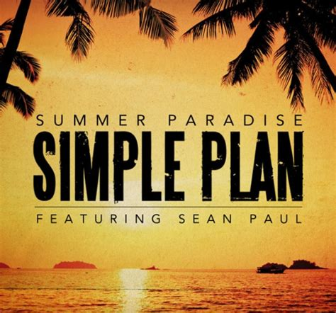 Testo Paradise Testo Traduzione E Summer Paradise Simple Plan Ft