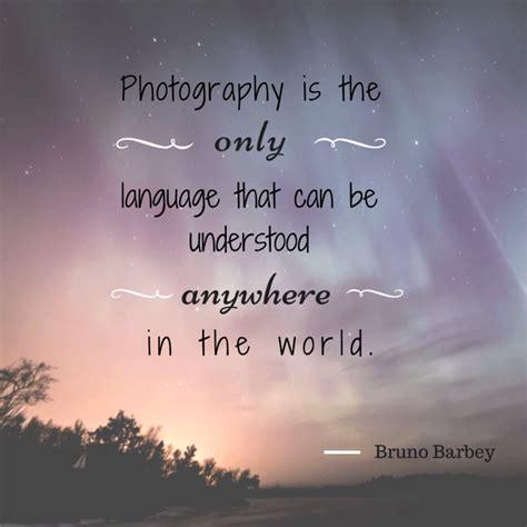 photography sayings photography    language