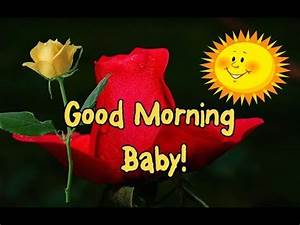 Good Morning Honey Only you in my heart ★ ⋆ - YouTube