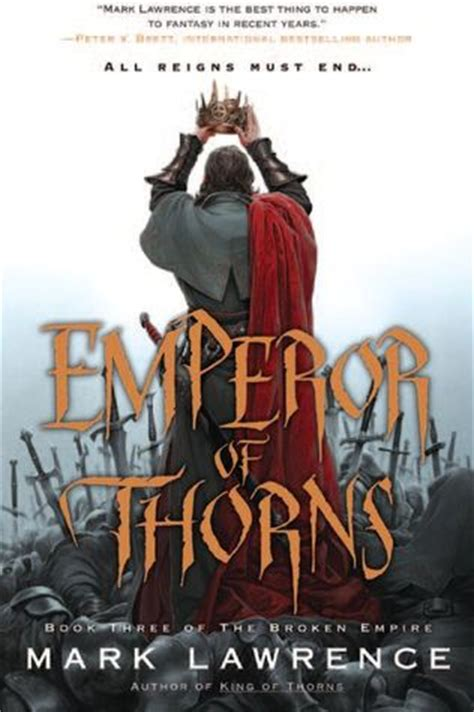 The Broken Empire By Mark Lawrence  A Bitter Draft