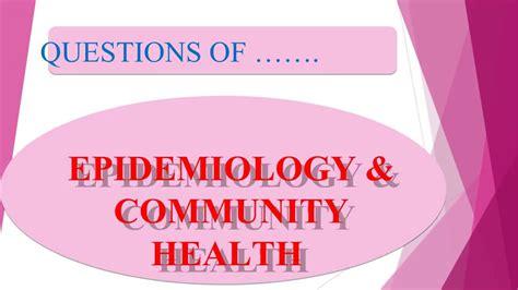epidemiology  community health public health mcq
