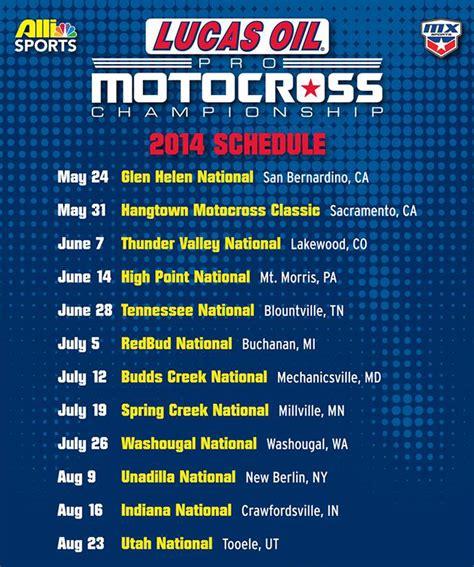 Lucas Oil Pro Motocross 2014 Chionship Schedule Ama