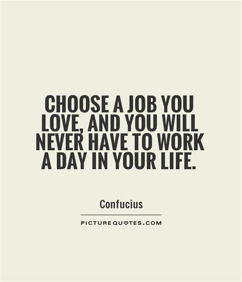 Love Your Work Quotes Quotesgram