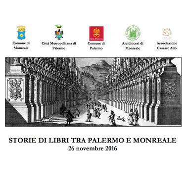 Comune Di Monreale Ufficio Tributi Comune Di Palermo Storie Di Libri Tra Palermo E Monreale