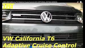 Adaptive Cruise Control : v41 vw california t6 adaptive cruise control acc optional extras series youtube ~ Medecine-chirurgie-esthetiques.com Avis de Voitures