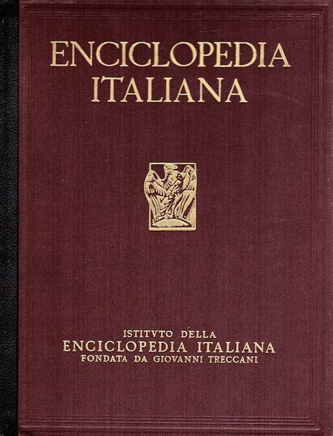 Enciclopedia Italiana Di Scienze Lettere Ed Arti by Enciclopedia Italiana Di Scienze Lettere Ed Arti Casa