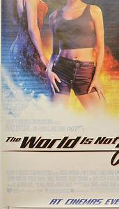 007 : The World Is Not Enough (The) (British 4 Sheet ...