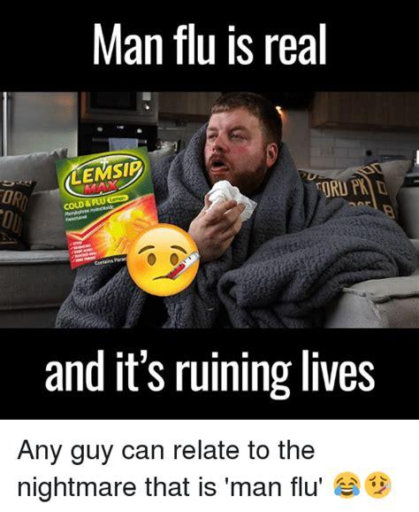 Man Flu Meme - 25 best memes about man flu man flu memes