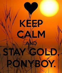 1000 Images About Stay Golden Ponyboy On Pinterest Stay