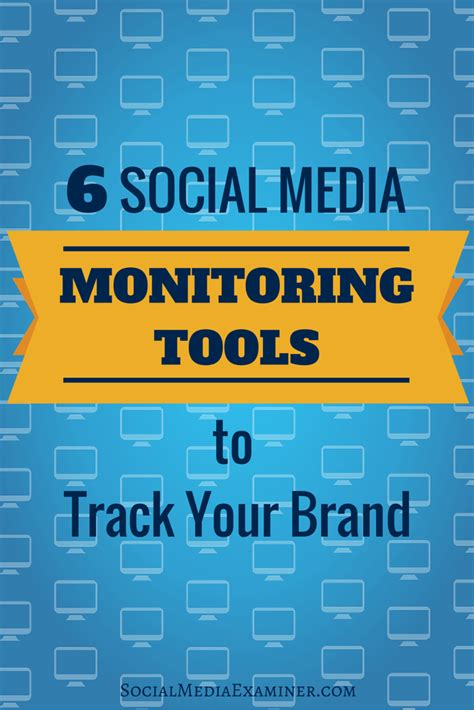 social media monitoring tools  track  brand