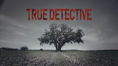 Detective True Wallpapers Season Truedetective Tv