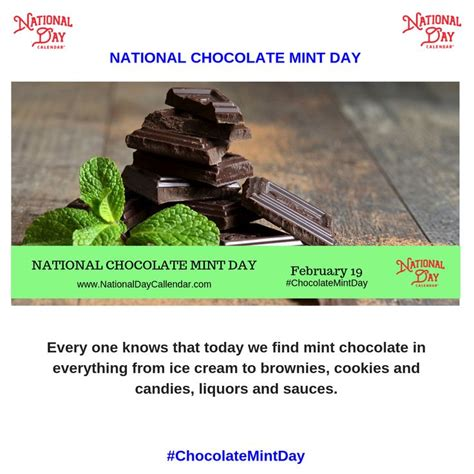 NATIONAL CHOCOLATE MINT DAY February 19 in 2020 Mint