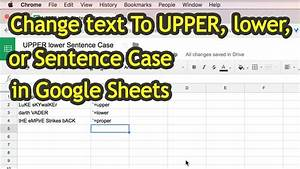 How To Change Text To Upper  Lower  Or Sentence Case In Google Sheets