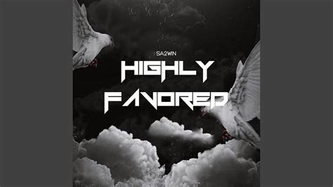 Highly Favored - YouTube