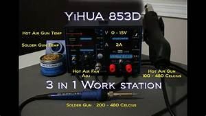 Soldering Work Station 3 In1 Yihua 853d