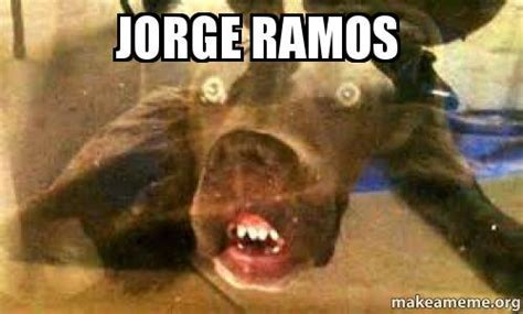 Jorge Ramos   Make a Meme