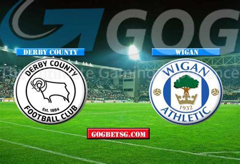 Prediction Derby County vs Wigan - 6/3/2019 Football ...