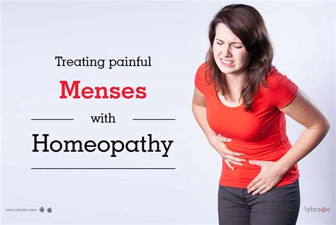 Treating Painful Menses With Homeopathy By Dr Ap