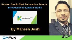 Katalon Studio Test Automation Tool  Introduction