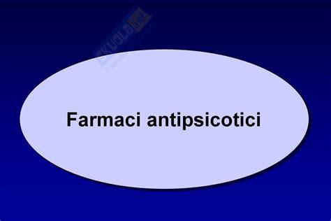 dispense di farmacologia farmacologia antipsicotici dispense