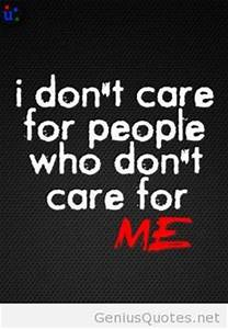 I don't care wallpapers and quotes quote - Genius Quotes