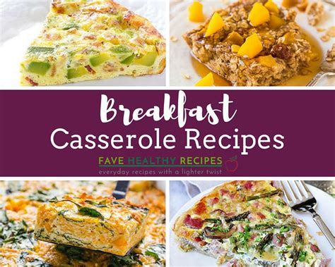 healthy casserole recipes 21 healthy easy breakfast casserole recipes favehealthyrecipes com