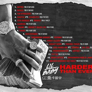 Stream Lil Baby39s New Project 39Harder Than Ever39 HipHop