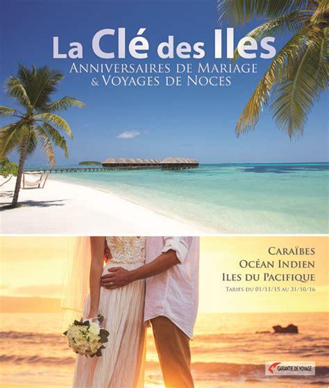 voyage anniversaire de mariage ile maurice la cl 233 des iles sp 233 cialiste des iles brochures voyages