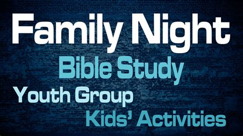 integrity church bible study family night integrity church