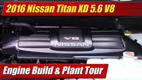 nissan titan xd   engine build plant